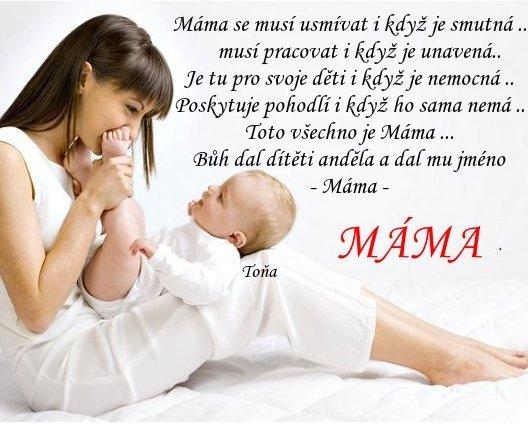 básničky k narozeninám pro maminku PŘÁNÍ   NAROZENINY,SVATEBNÍ,,UMRTÍ,CITÁTY ..aj   MÁMA   MÁMO  básničky k narozeninám pro maminku